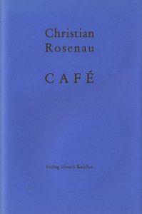 Rosenau, Café